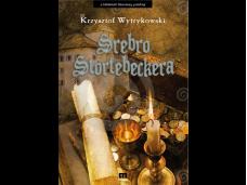 Srebro Stortebeckera - kryminalna powieść historyczna - wydanie I. drukowane